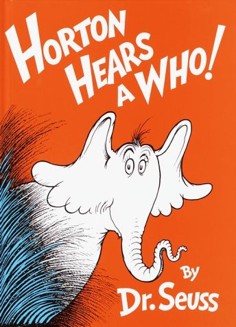 https://en.wikipedia.org/wiki/Horton_Hears_a_Who!