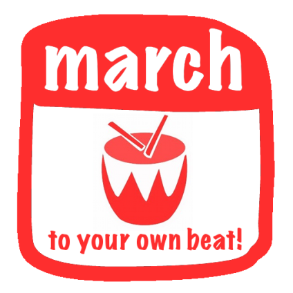march to your own beat